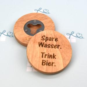 Flaschenöffner rund - Spare Wasser Trink Bier